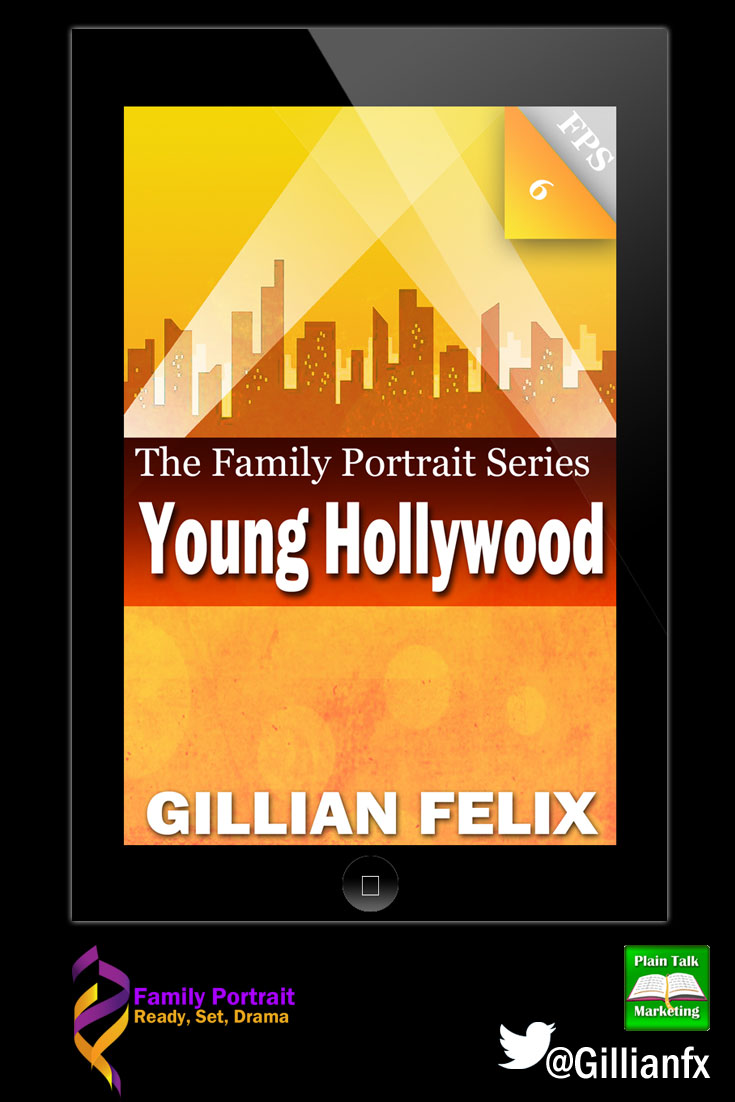 Young Hollywood Gillian Felix novel