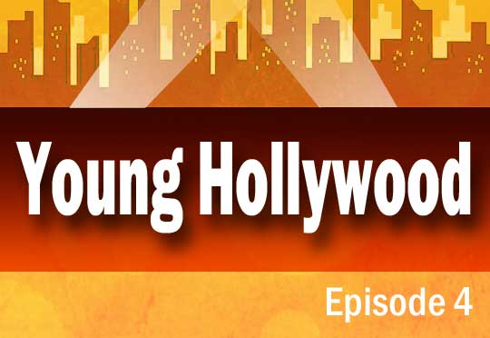 Young Hollywood Ep4
